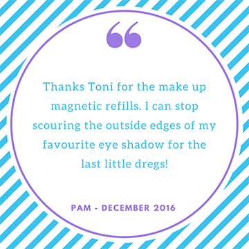 """Thanks for the magnetic makeup refills, I can stop scouring the edges of my favourite eyeshadow"" Pam"